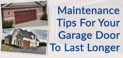 maintenance tips for your garage door to last longer